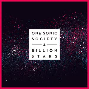 Album A Billion Stars from One Sonic Society