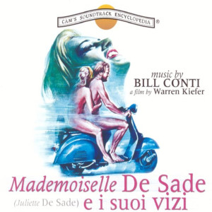 Album Mademoiselle De Sade e i suoi vizi (Original Motion Picture Soundtrack) from Bill Conti