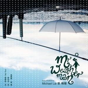 收聽黎曉陽的Mr. Weather Man歌詞歌曲