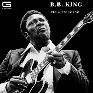 B.B.King的專輯Ten Songs for You