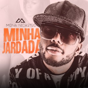 Album Minha Jardada from Mona Nicastro