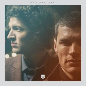 Album It's Not Over Yet from for KING & COUNTRY
