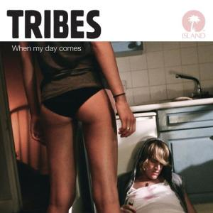 When My Day Comes 2011 Tribes