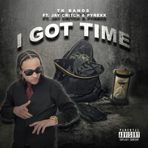 Album I Got Time (feat. Jay Critch & Pyrexx) from PyRexx