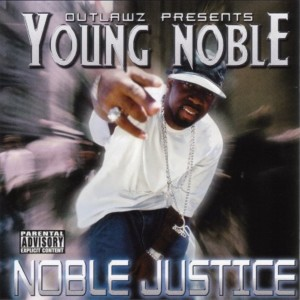 Album Noble Justice from Outlawz Presents Young Noble