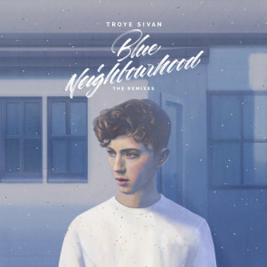 Listen to EASE (Lontalius Remix) song with lyrics from Troye Sivan