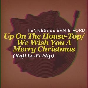 อัลบัม Up On The House-Top/We Wish You A Merry Christmas ศิลปิน Kuji