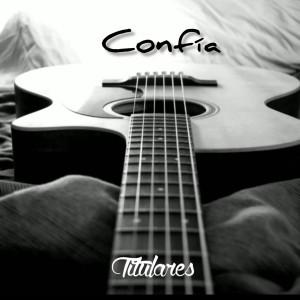 Album Confía from Titulares