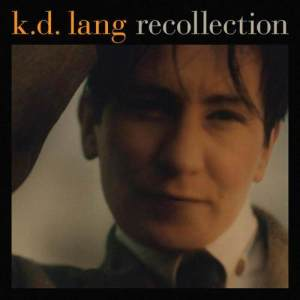 Album Recollection from k.d.lang