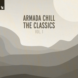 Album Armada Chill – The Classics (Vol. 1) from Various Artists