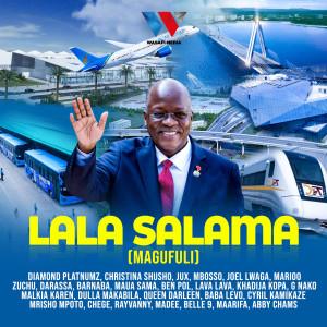 Album Lala Salama (Magufuli) from Jux