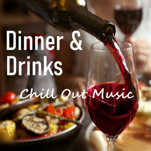 Album Dinner & Drinks Chill Out Music from Royal Philharmonic Orchestra