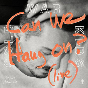 Album Can We Hang On ? from Cold War Kids