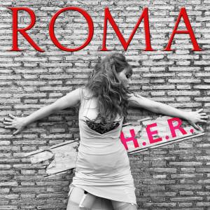 อัลบัม Roma ศิลปิน H.E.R.
