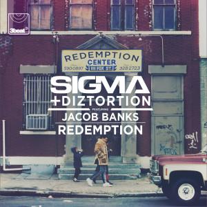 Redemption 2015 Sigma; Jacob Banks; Diztortion