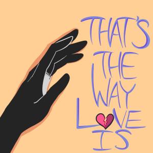 Album That's The Way Love Is from Ten City