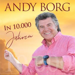Album In 10.000 Jahren from Andy Borg