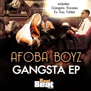 Album Gangsta EP from Afoba Boyz