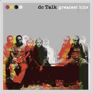 Greatest Hits 2012 Dc Talk