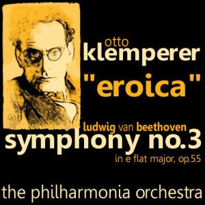收聽Philharmonia Orchestra的Symphony No. 3 in E-Flat Major, Op. 55: IV. Allegro molto歌詞歌曲