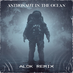 Masked Wolf的專輯Astronaut In The Ocean (Alok Remix)