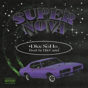 Album SUPERNOVA (Explicit) from Dice Soho