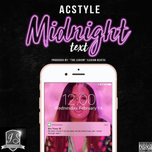 Album Midnight Text (Explicit) from Acstyle