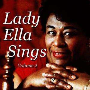 Ella Fitzgerald的專輯Lady Ella Sings, Vol. 2