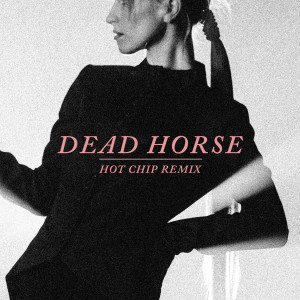 Album Dead Horse (Hot Chip Remix) from Hayley Williams