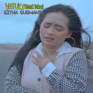 Watuk (Watak Tukar) dari Githa Gusmania