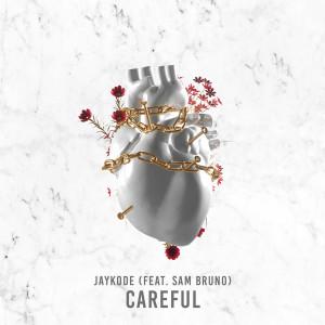JayKode的專輯Careful