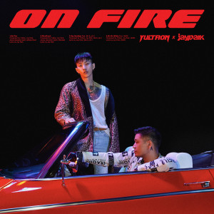 Album On Fire (Explicit) from Yultron