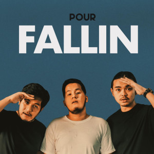 Album Fallin' from Pour Music