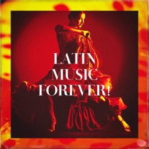 Album Latin Music Forever! from Musica Latina