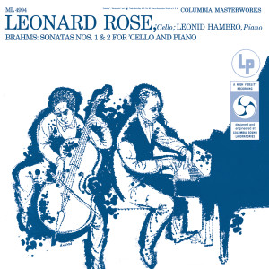 Album Brahms: Cello Sonata No. 1, Op. 38 & Cello Sonata No. 2, Op. 99 ((Remastered)) from Leonard Rose