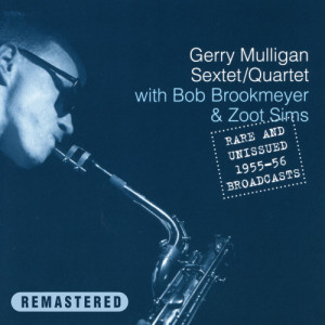 收聽Gerry Mulligan Sextet的Line for Lyons (Incomplete)歌詞歌曲