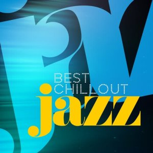Chillout Jazz的專輯Best Chillout Jazz