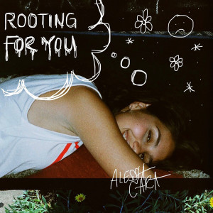 Listen to Rooting For You song with lyrics from Alessia Cara