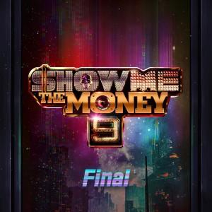 Show Me The Money的專輯Show Me the Money 9 Final (Explicit)