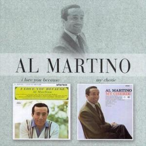 I Love You Because/My Cherie 2004 Al Martino