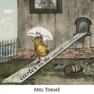 Mel Tormé的專輯Easter on the Catwalk