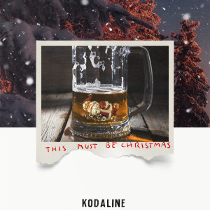 Kodaline的專輯This Must Be Christmas (Single Mix)