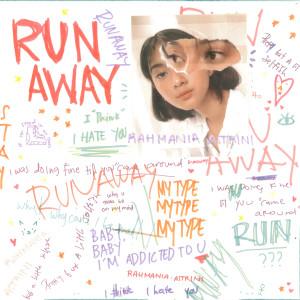 Runaway dari Rahmania Astrini