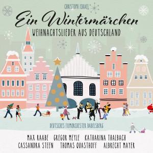 Album Ein Wintermärchen - Weihnachtslieder aus Deutschland (New Arrangements By Christoph Israel) from Cassandra Steen