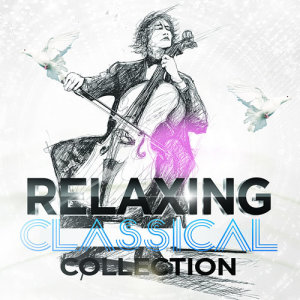 Album Relaxing Classical Collection from The Relaxing Classical Music Collection