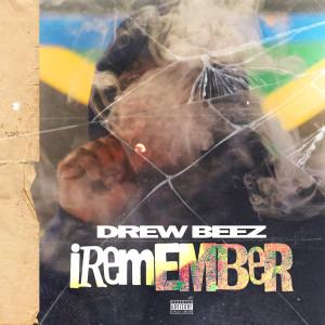 Album iRemember from Drew Beez