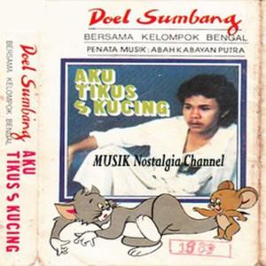 Doel Sumbang的專輯Aku, Tikus & Kucing