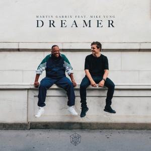 Dreamer 2018 Martin Garrix; Mike Yung