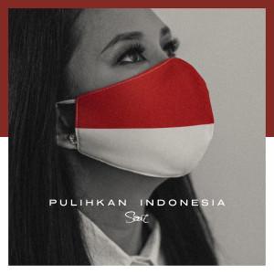 Pulihkan Indonesia dari Sari Simorangkir
