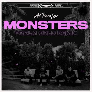 Monsters (Prblm Chld Remix) (Explicit)